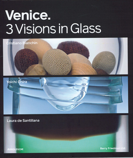 Venice. 3 Visions in Glass.