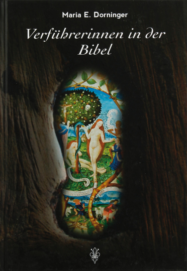 Verführerinnen in der Bibel.