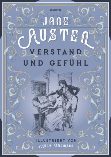 Jane Austen. Verstand und Gefühl.