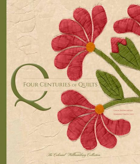Vier Jahrhunderte Quilts. Die Colonial Williamsburg Sammlung.