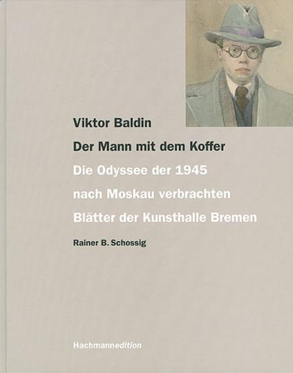Viktor Baldin. Der Mann mit dem Koffer.