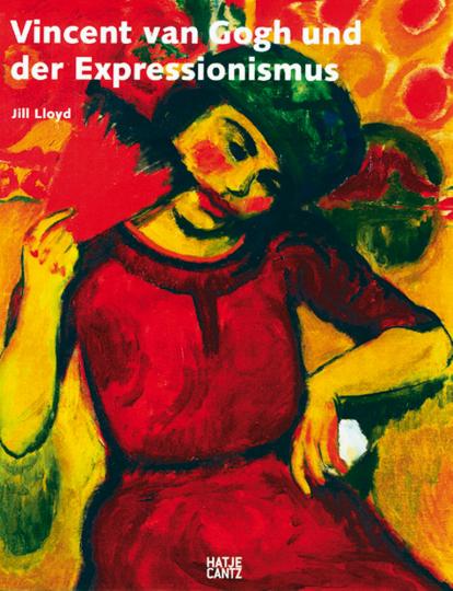 Vincent van Gogh und der Expressionismus