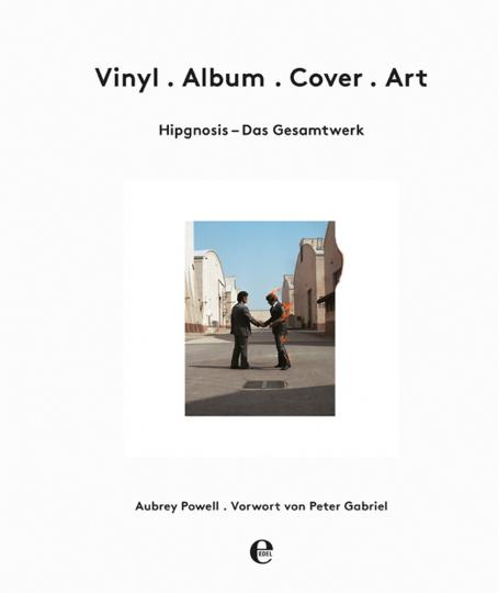 Vinyl - Album - Cover - Art. Das Hipgnosis-Gesamtwerk.