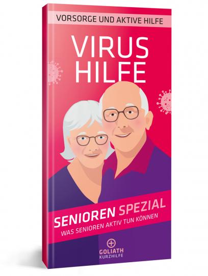 Virus Hilfe - Senioren Spezial. Was Senioren aktiv tun können.