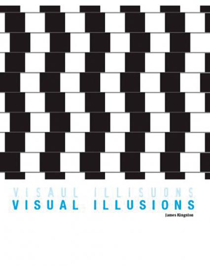 Visual Illusions. Augentäuschende Bilder.