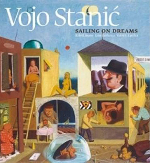 Vojo Stanic. Sailing on Dreams.