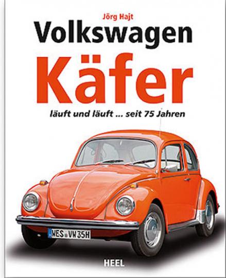 Volkswagen Käfer. Läuft und läuft...seit 75 Jahren.