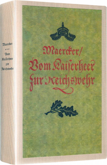 Vom Kaiserheer zur Reichswehr