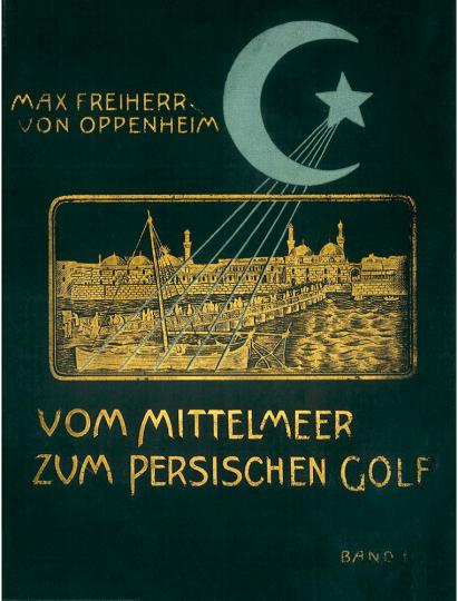 Vom Mittelmeer bis zum Persischen Golf. 2 Bände.