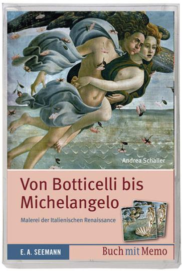 Von Botticelli bis Michelangelo. Malerei der italienischen Renaissance. Buch und Memo-Spiel.