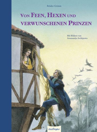Von Feen, Hexen und verwunschenen Prinzen.
