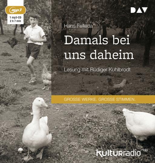Von Hans Fallada. Damals bei uns daheim. mp3-CD.