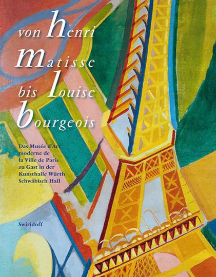 Von Henri Matisse bis Louise Bourgeois. Das Musée d'Art moderne de la Ville de Paris zu Gast in der Kunsthalle Würth.