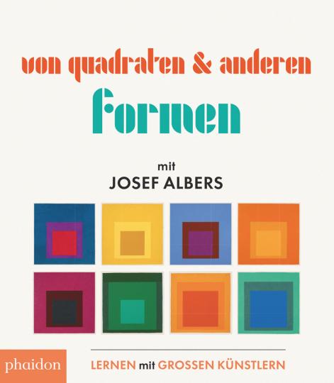 Von Quadraten und anderen Formen mit Josef Albers.