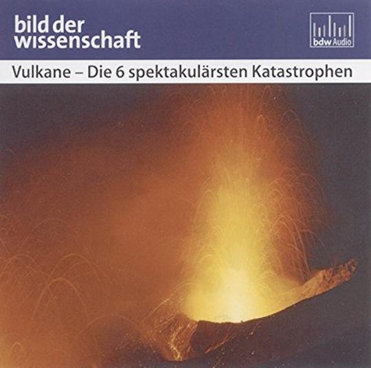 Vulkane CD Die 6 spektakulärsten Katastrophen