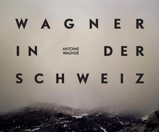 Wagner in der Schweiz.