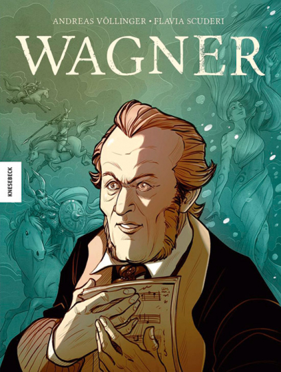 Wagner. Die Graphic Novel.