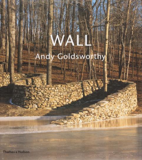 Wall: Andy Goldsworthy.