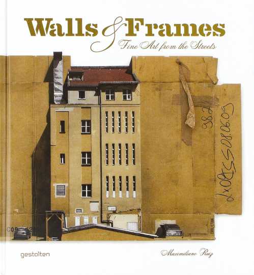 Walls & Frames. Fine Art from the Streets.