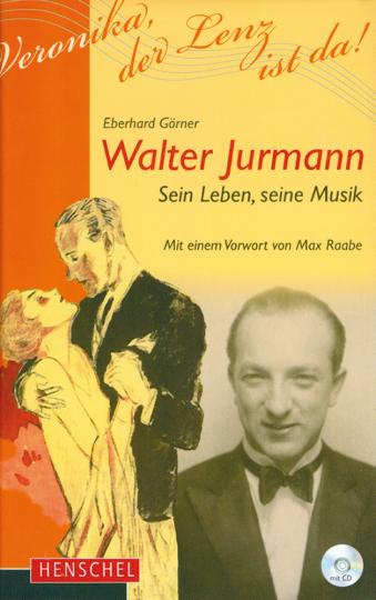 Walter Jurmann - sein Leben, seine Musik Buch & CD