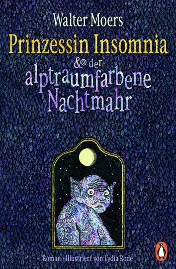 Walter Moers. Prinzessin Insomnia & der alptraumfarbene Nachtmahr.