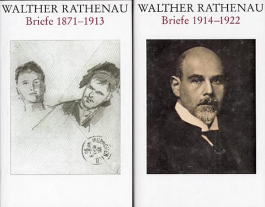 Walther Rathenau - Briefe 1871-1913 / 1914-1922 (2 Bände)