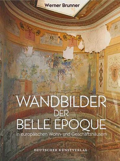 Wandbilder der Belle Époque in europäischen Wohn- und Geschäftshäusern.