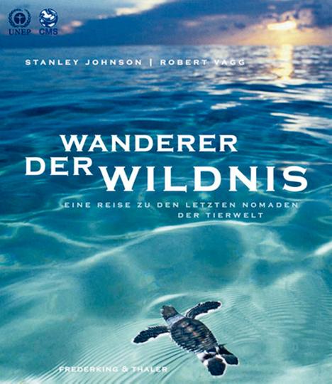 Wanderer der Wildnis - Eine Reise zu den letzten Nomaden der Tierwelt