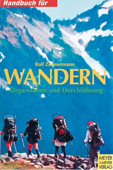 Wandern - Organisation und Durchführung