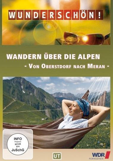 Wandern über die Alpen - Von Oberstdorf nach Meran DVD