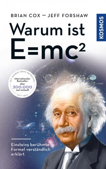 Warum ist E = mc2? Einsteins berühmte Formel verständlich erklärt.