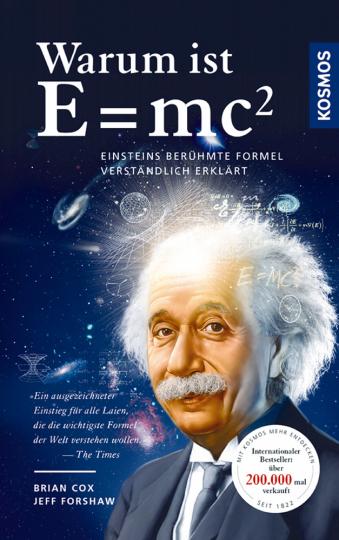 Warum ist E= mc²? Einsteins berühmte Formel verständlich erklärt