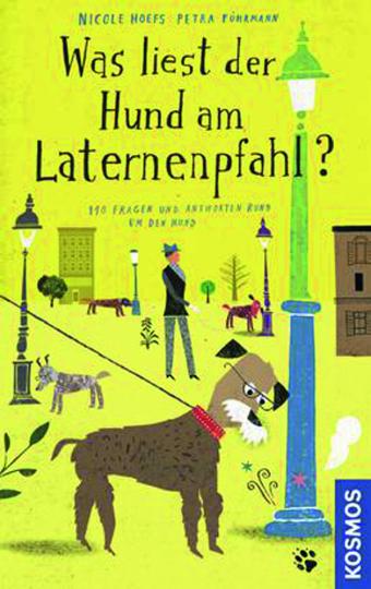 Was liest der Hund am Laternenpfahl?