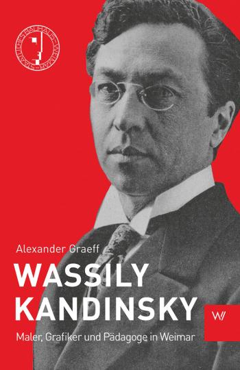 Wassily Kandinsky. Maler, Grafiker und Pädagoge in Weimar.