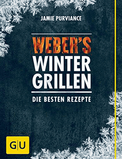 Weber's Wintergrillen - Die besten Rezepte