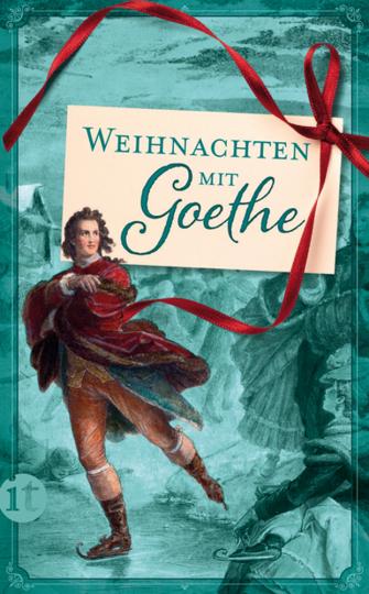 Weihnachten mit Goethe.