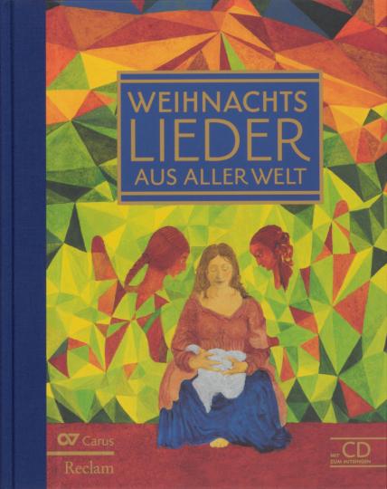 Weihnachtslieder aus aller Welt. Mit CD zum Mitsingen.