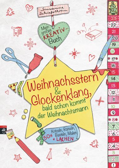 Weihnachtsstern und Glockenklang, bald schon kommt der Weihnachtsmann. Mein großes Kreativbuch.