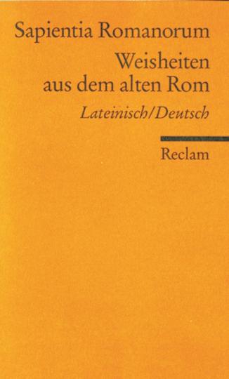 Weisheiten aus dem alten Rom - Lateinisch / Deutsch