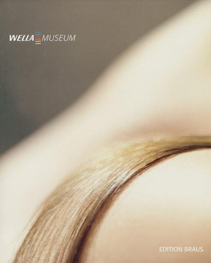 Wella Museum. Eine Kulturgeschichte der Schönheitspflege.