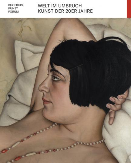 Welt im Umbruch. Kunst der 20er Jahre.
