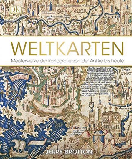 Weltkarten. Meisterwerke der Kartografie von der Antike bis heute.