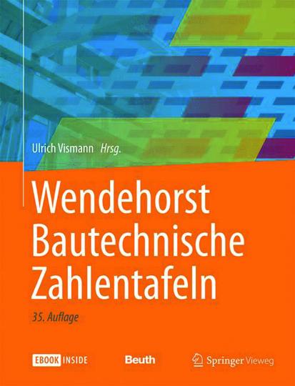 Wendehorst Bautechnische Zahlentafeln.