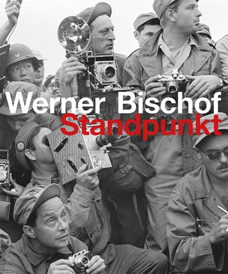 Werner Bischof. Standpunkt.