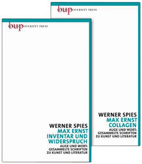 Werner Spies. Max Ernst. Collagen. Inventar und Widerspruch.