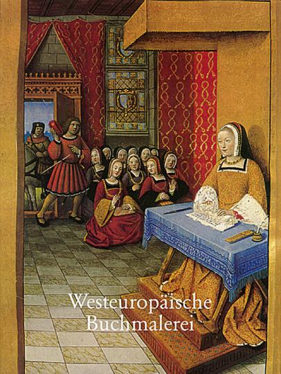Westeuropäische Buchmalerei vom 8.-16. Jh.