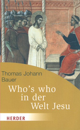 Who´s who in der Welt Jesu