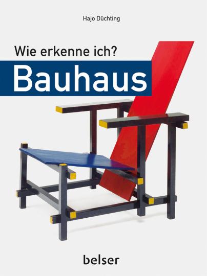 Wie erkenne ich? Bauhaus.