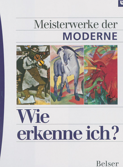 Wie erkenne ich? Meisterwerke der Moderne.