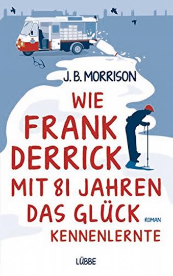 Wie Frank Derrick mit 81 Jahren das Glück kennenlernte (R)